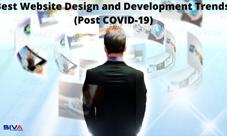 7+ Best Website Design and Development Trends (Post COVID-19)