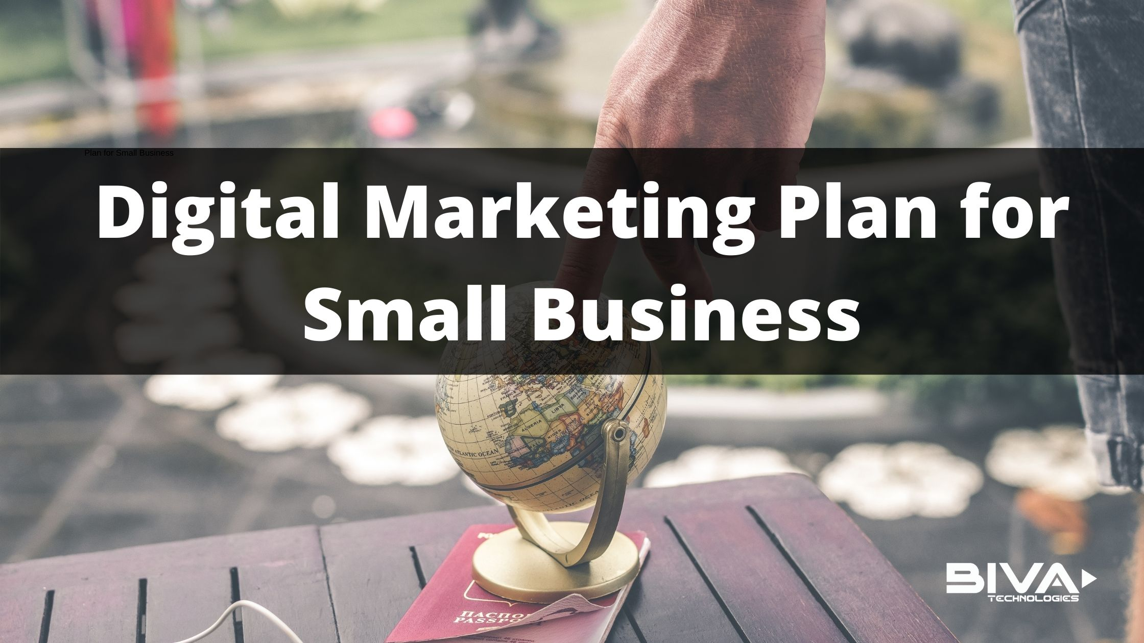 Digital Marketing Plan for Small Business (100% Affordable)