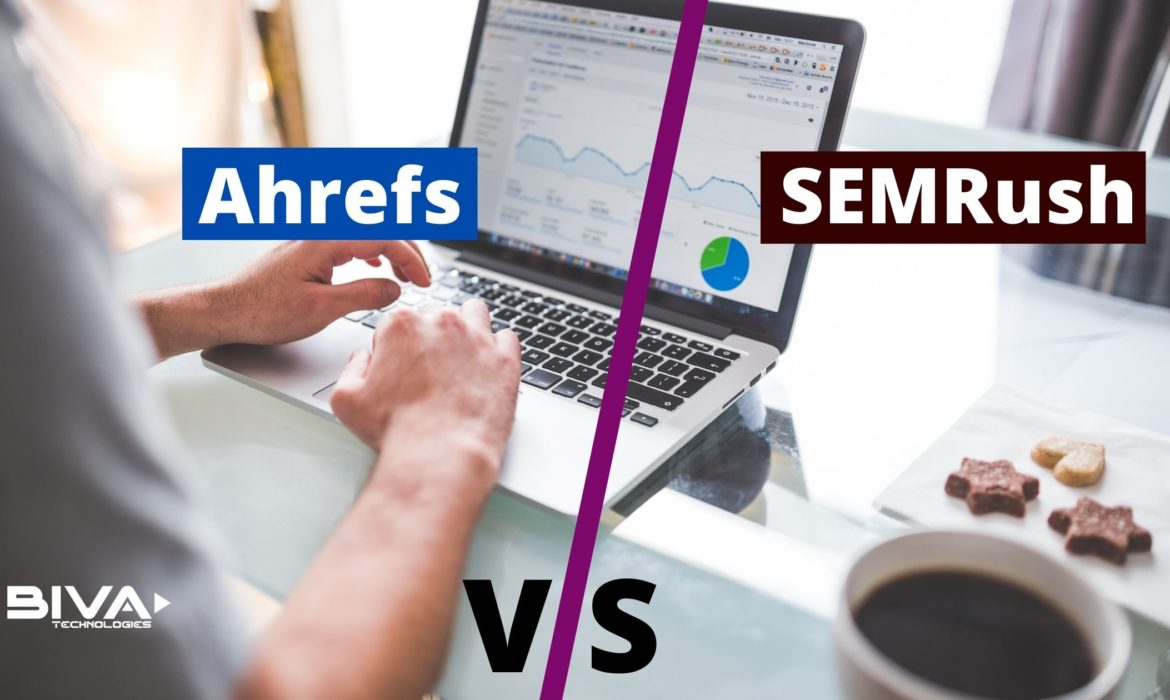 ahrefs and semrush