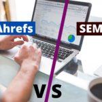 ahrefs and semrush