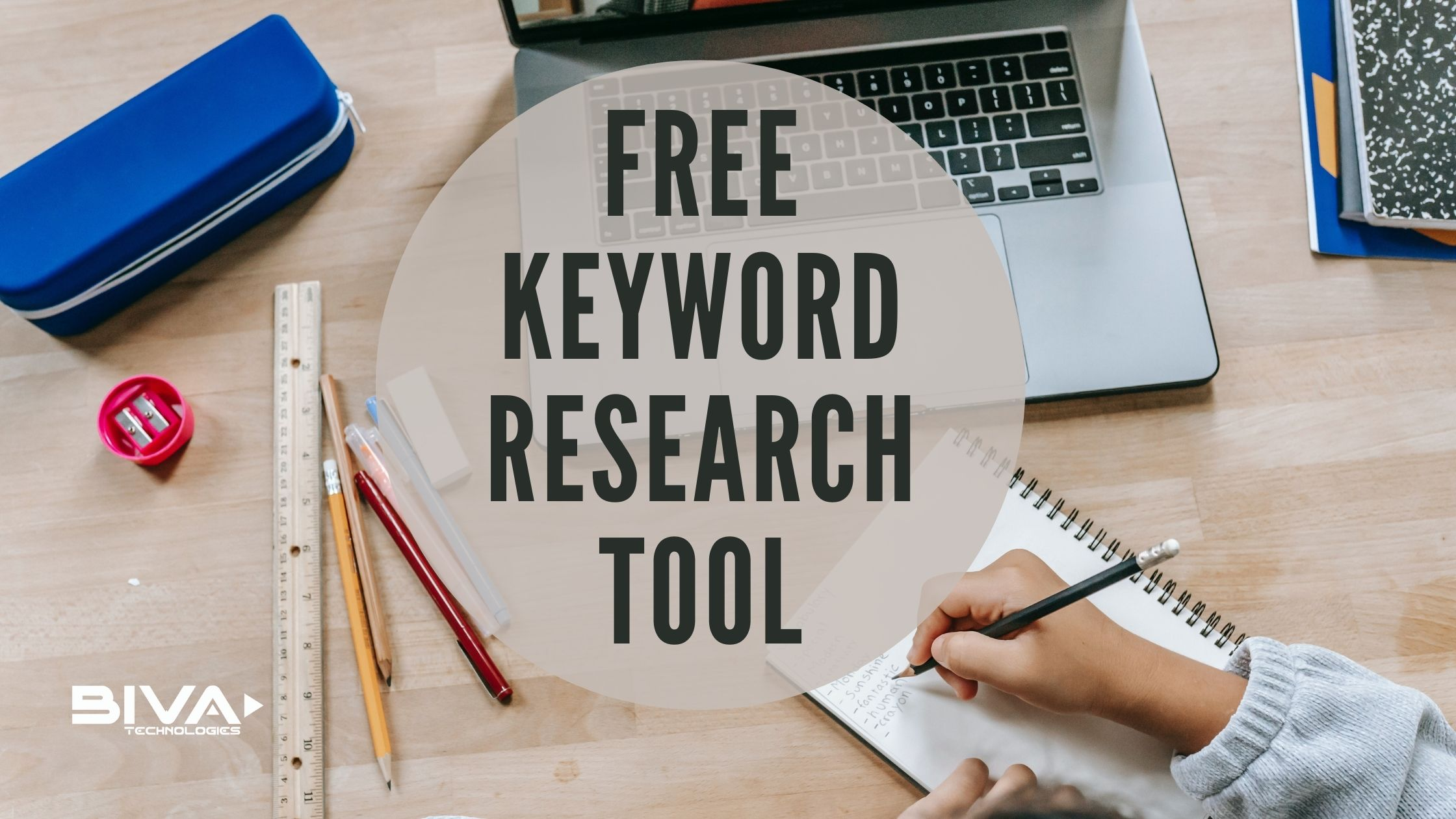 5+ 100% Free Keyword Research Tool: How to Use in 2021