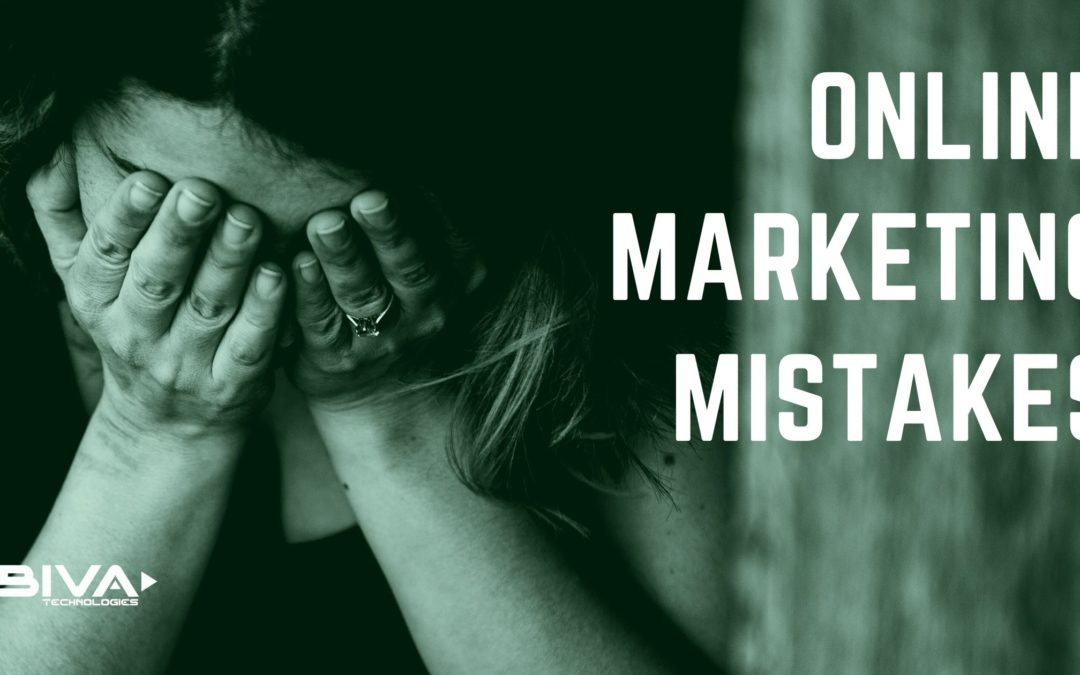 Typical 9+ Online Marketing Mistakes to Avoid in 2021