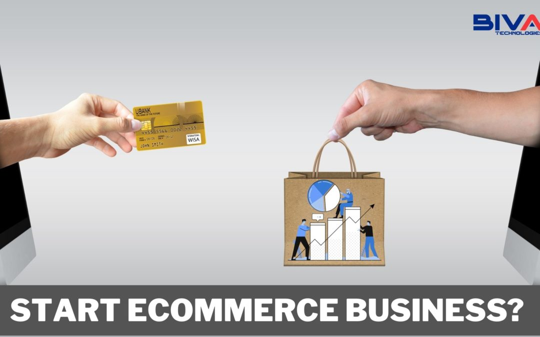 How to Start Ecommerce Business? 100% Top Achievable Steps